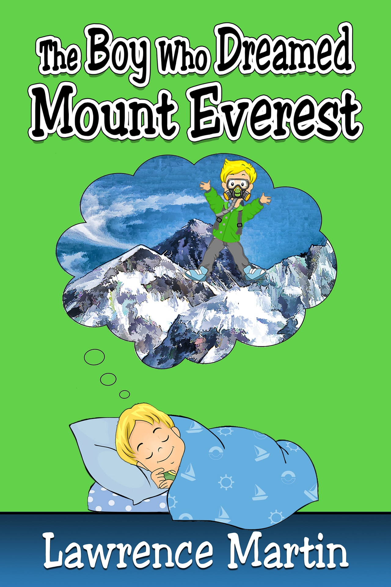 Boy Who Dreamed Mount Everest