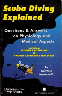 Scuba Diving Explained:  Medical Aspects of scuba diving